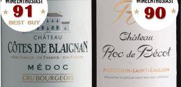 Côtes de Blaignan und Roc de Bécot, 90 Punkte und mehr.